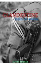 CLANDESTINE by elfitri96