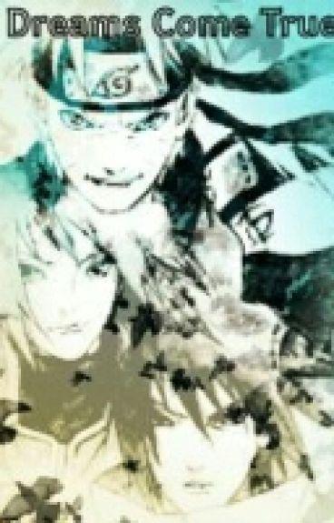 Dreams come true!! ( Various Naruto x Reader )