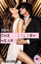 Hiers #3  ONE FOOLIEST HEART by RainAvellera