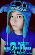 Un amore impossibile tanto quanto possibile ~KeNoia~ by KennyClem3393