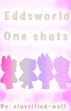 Eddsworld one shots  by classified-wolf