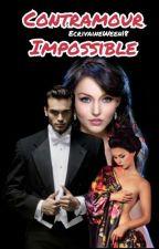 Entre Contrat et Amour impossible (Saison 1) by XxxxVioletta