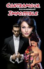 Entre Contrat et Amour impossible (Saison 1) by Queenweenylove