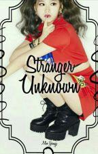 Stranger Unknown BTS by GirlBuguei