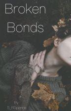 Broken Bonds  by Snoozyn