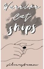 Warrior Cat Ships by silverstreamluv