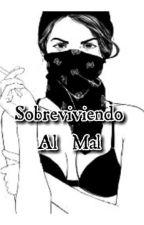Sobreviviendo Al Mal (Segunda temporada) by LittlePrincess_Jr97