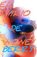 <3 El diario de HoneyBerry  by TemmyDJ