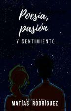 Poesía, pasión y sentimiento by MatiasRodriguezN