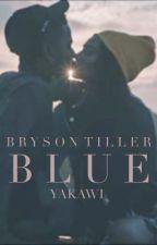 Blue » Bryson Tiller by yakawi