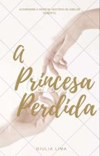 A Princesa Perdida by ounicornio_1
