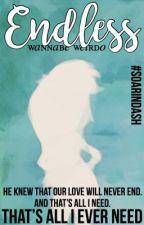 ENDLESS [SoarinDash] by wannabe_weirdo