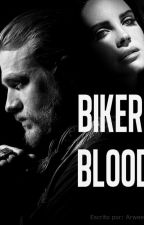 Biker Blood by arweeny