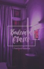 Boulevard frases by FireXInXParadise