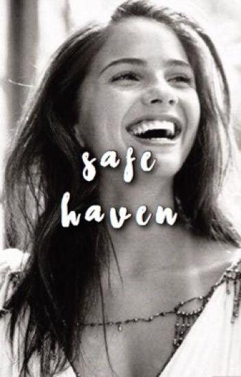Safe Haven - Angie  - Wattpad