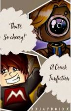 """That's so cheesy!"" - A Corick Fanfiction  by Introverted_freak"