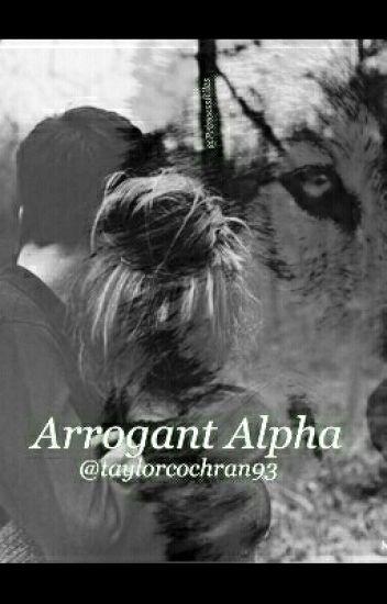 Arrogant Alpha. Joshaya.