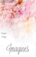 『Ryan Higa』 Imagines  by Bwii02