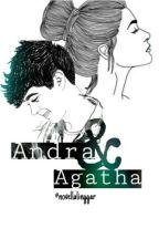 Andra & Agatha by NovellaLinggar