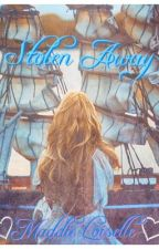 Stolen Away by maddieloiselle