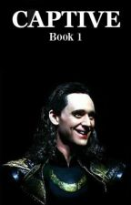 Captive - Loki Fanfiction by imagination_is_gold