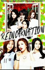 Reincarnation a.f [Closed] by Shiyah_Lee_Shin