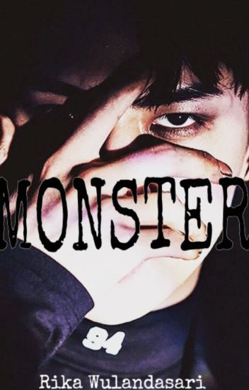 MONSTER [Sehun EXO Fanfiction]