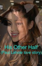 His Other Half (Paul Lahote Love Story)             - On Hold- by marissa2443