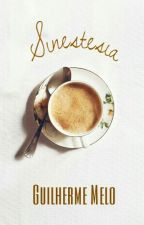 Sinestesia (Romance Gay) by JustWithWords