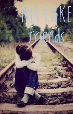My Fake Friends  by azkalyssa