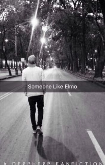 Someone Like Elmo