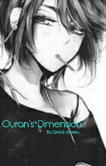 Ouran's Dimension (OLD)