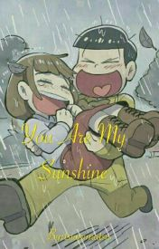 You Are My Sunshine by tsumimatsu