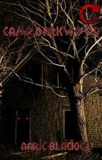 Camp Darkwood by darkhorseman1978