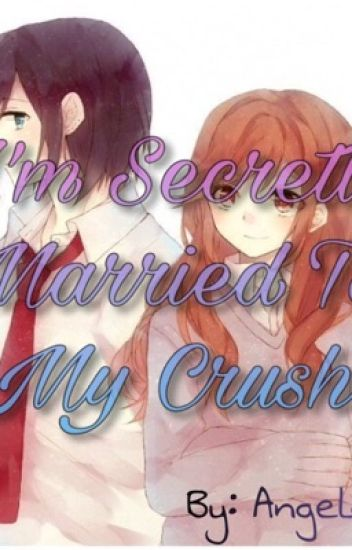 I'm Secretly Married to my Crush