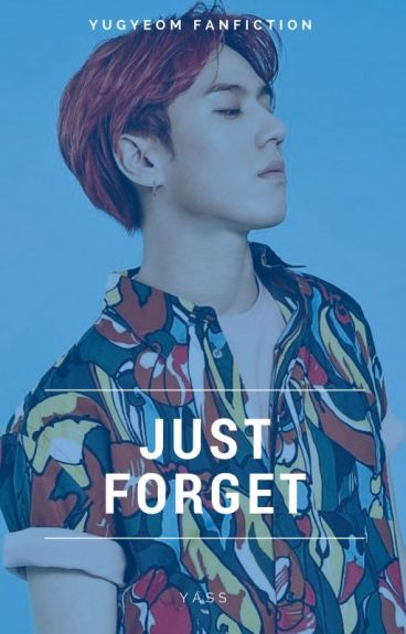 Just Forget |Yugyeom|