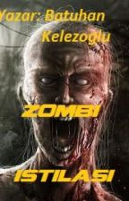 Zombi İstilası by BatuhanKelezoglu
