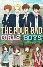 The Four Bad Girls And Boys by aubrey_perrie2