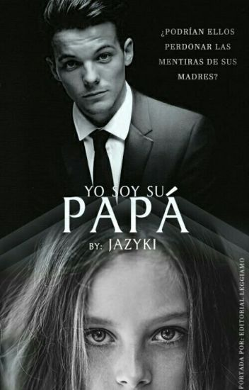 Yo soy su Papá |Little Direction|