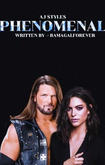 Phenomenal ➵ AJ Styles