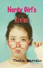 Nerdy Girl's Revenge by ThaliaMarcelo