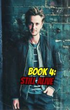 Still Alive (Book 4) by 9Harry9
