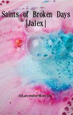 Saints of Broken Days • Jalex [Jack Barakat and Alex Gaskarth] by lavendermerrick