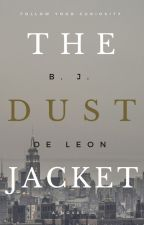 The Dust Jacket (Published under Le Sorelle) by bjvisperas