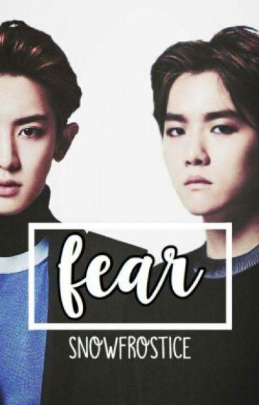 Fear  Chanbaek ff 