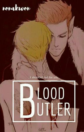 Blood Butler 🔞 [ GTOP ] by nonakwon