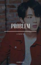 Problem + JinMin by hanbingsu