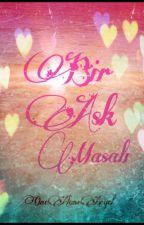 BİR AŞK MASALI  by OneAloneAngel
