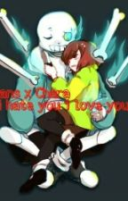 Sans X Chara [I Hate You I love You] by FriskFlowerfell