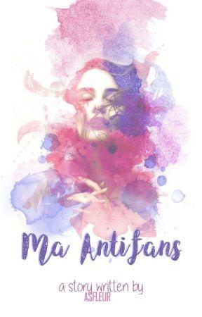 Ma Antifans  by asfleur